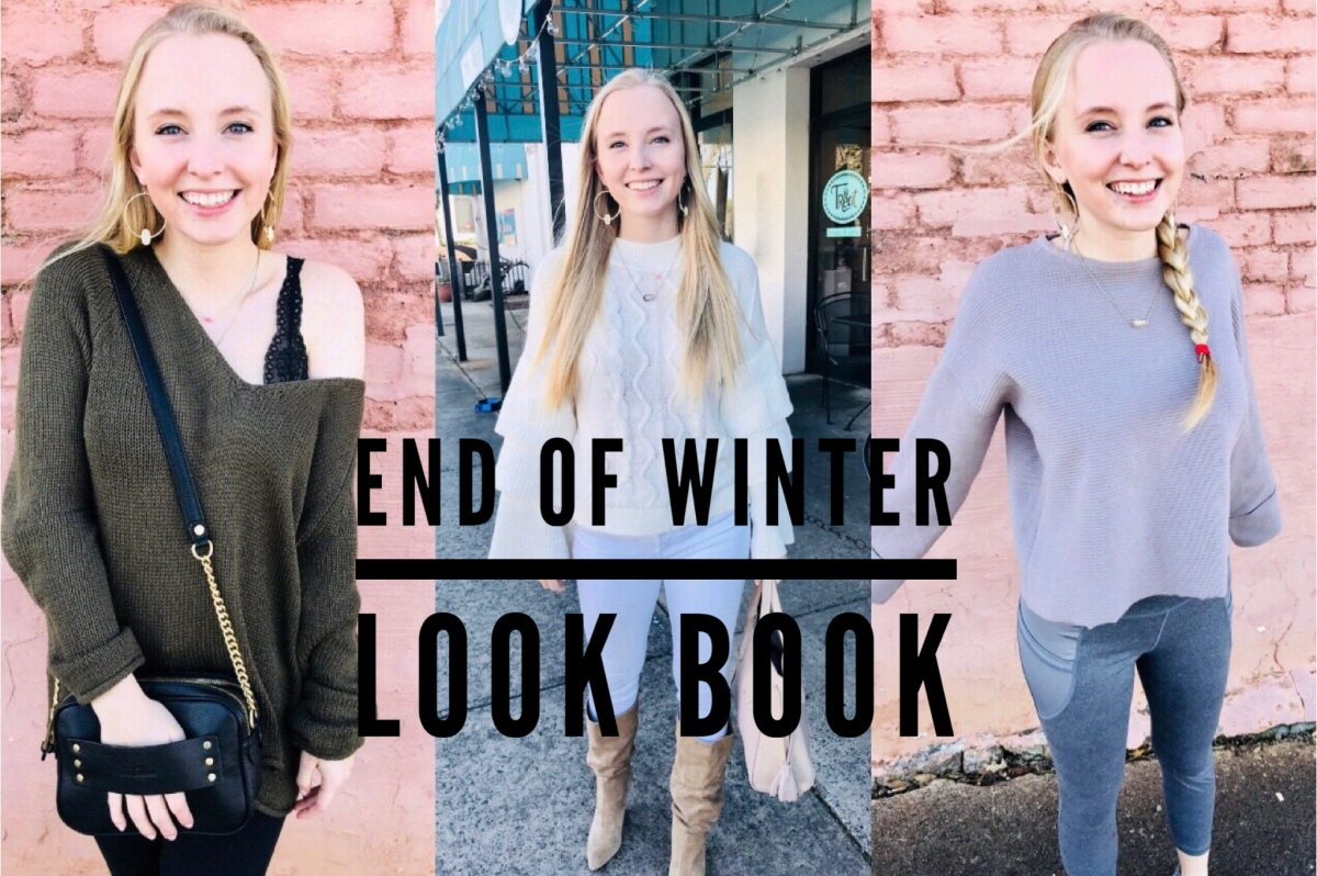 End of Winter Look Book